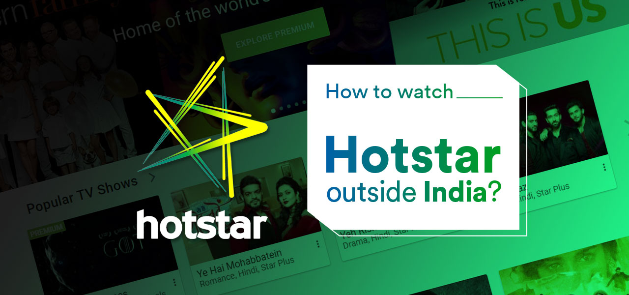 watch hotstar outside india