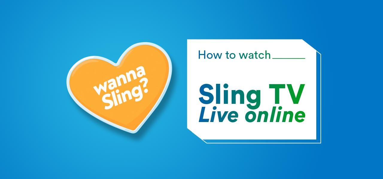 watch sling tv online